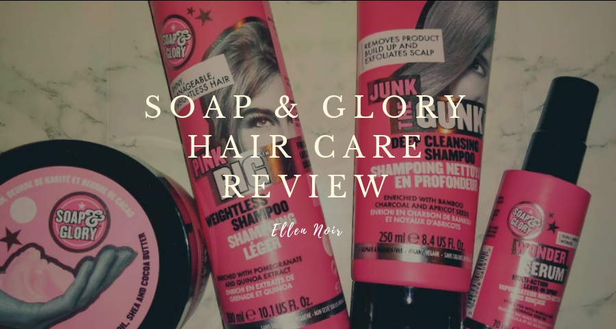 Soap and Glory Haircare Review