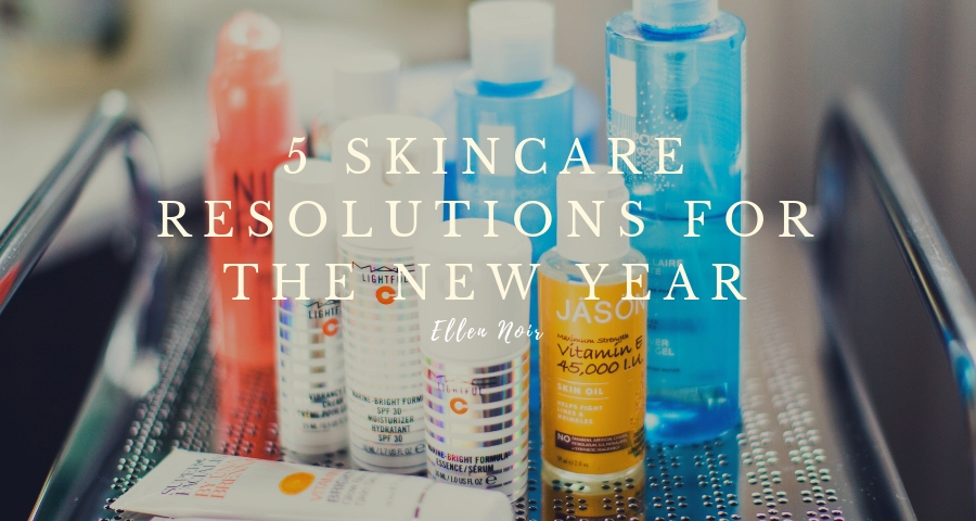5 Skincare Resolutions For The New Year