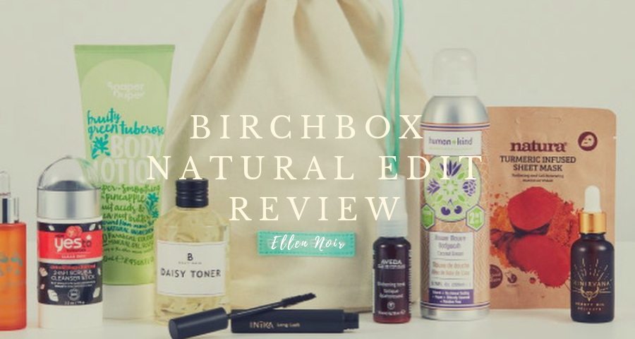 Birchbox The Natural Edit Vegan Beauty Review