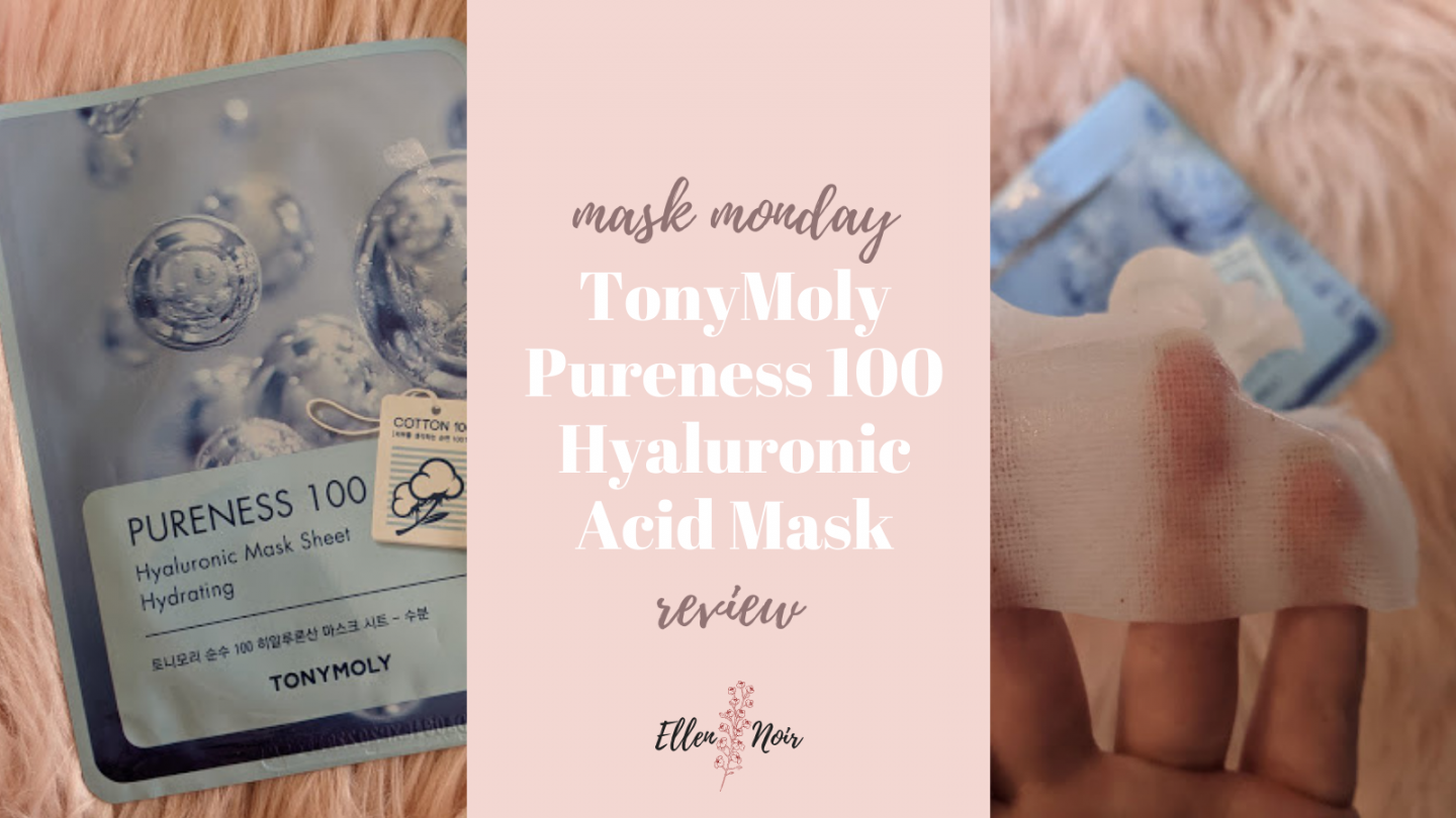 Mask Monday: TonyMoly Pureness 100 Hyaluronic Acid Sheet Mask Review