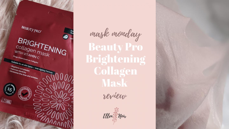 Mask Monday: Beauty Pro Brightening Collagen Mask