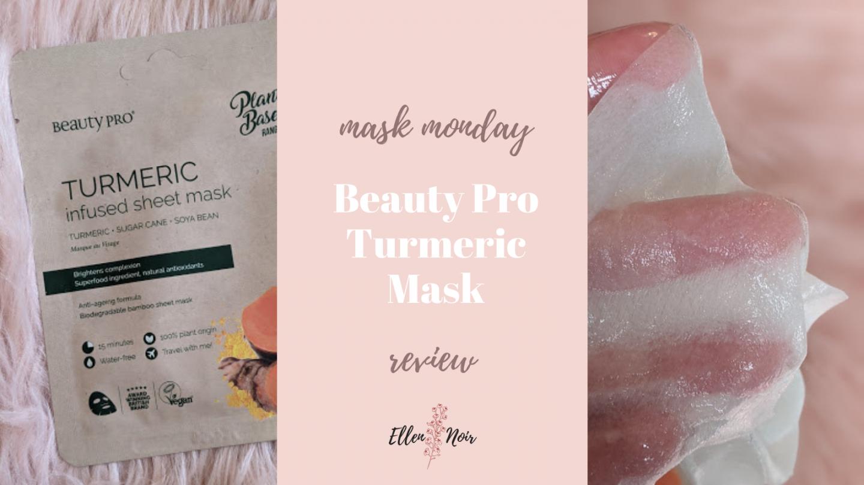 Mask Monday: Beauty Pro Turmeric Sheet Mask Review
