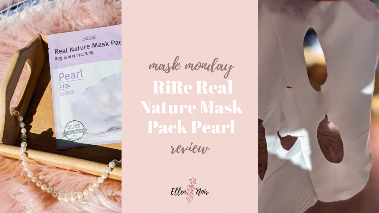 Mask Monday: RiRe Real Nature Mask Pack Pearl Review