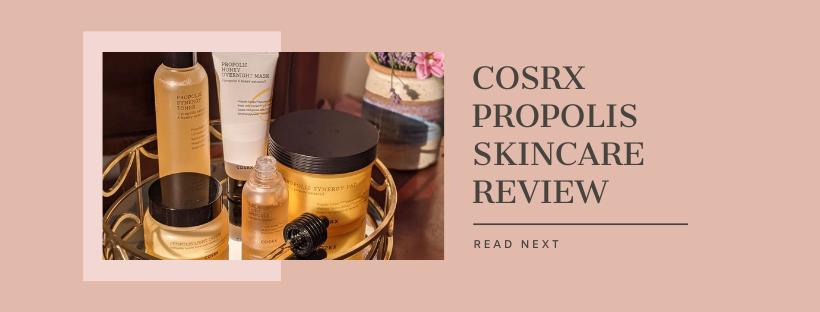 cosrx propolis skincare review